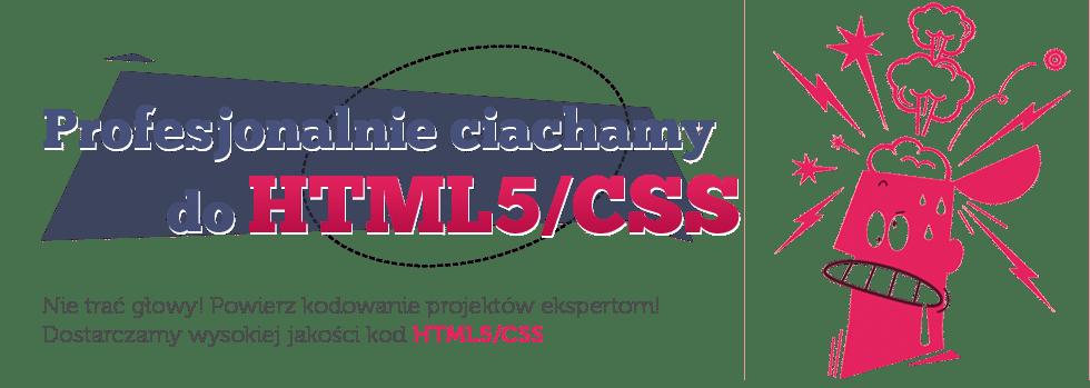 Profesjonalnie ciachamy do HTML5/CSS